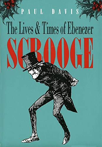 9780300046649: The Lives and Times of Ebenezer Scrooge