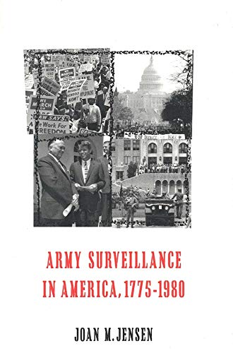 9780300046687: Army Surveillance in America, 1775-1980