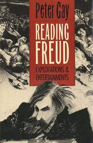 9780300046816: Reading Freud: Explorations and Entertainments