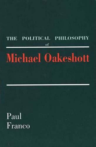 9780300046861: The Political Philosophy of Michael Oakeshott
