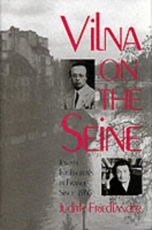 9780300047035: Vilna on the Seine: Jewish Intellectuals in France Since 1968