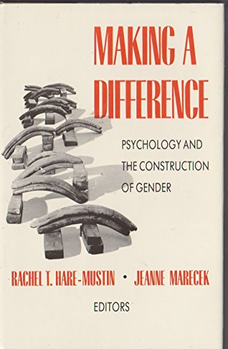 9780300047158: Making a Difference: Psychology and the Construction of Gender