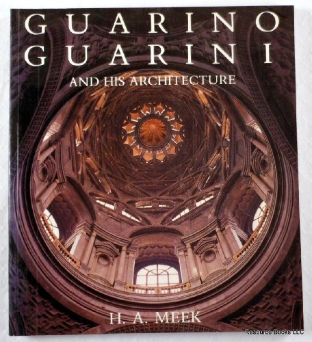 9780300047486: Guarino Guarini and His Architecture