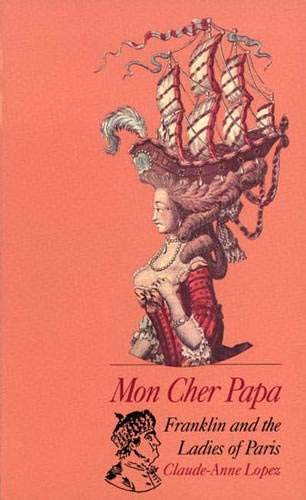 9780300047585: Mon Cher Papa: Franklin and the Ladies of Paris