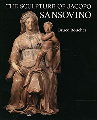 9780300047592: The Sculpture of Jacopo Sansovino