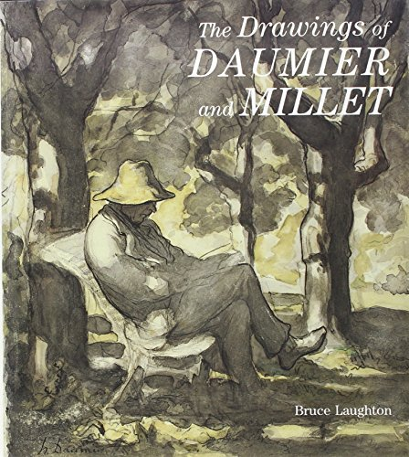 The Drawings of Daumier and Millet: Laughton, Mr. Bruce