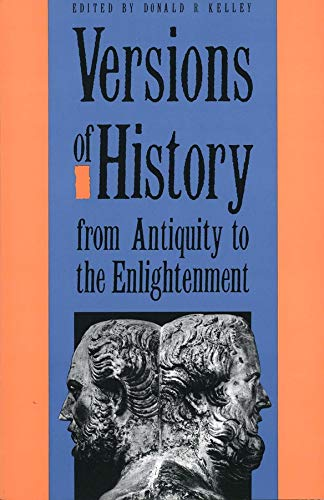 9780300047769: Versions of History from Antiquity to the Enlightenment