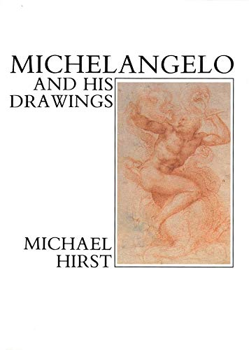 9780300047967: Michelangelo and His Drawings