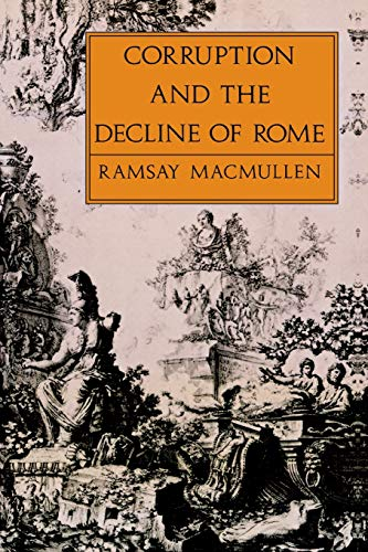9780300047998: Corruption and the Decline of Rome