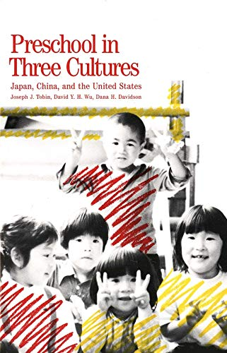 9780300048124: Preschool in Three Cultures: Japan, China and the United States