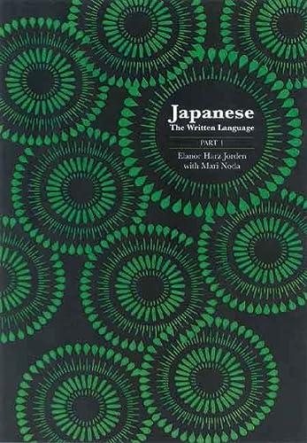 Japanese: The Written Language: Part 1, Volume 1: Katakana (0300048181) by Eleanor Harz Jorden; Mari Noda