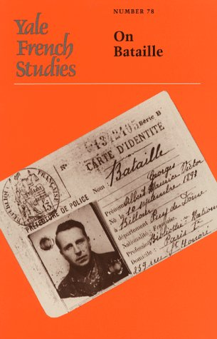 Yale French Studies. Number 78 On Bataille: Stoekl, Allan, Editor