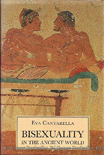 Bisexuality in the Ancient World, Translated by: Cantarella, Eva,