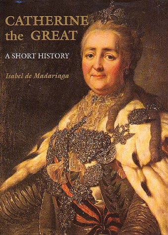 9780300048452: Catherine the Great: A Short History