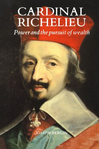 9780300048605: Cardinal Richelieu: Power and the Pursuit of Wealth