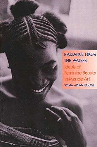9780300048612: Radiance from the Waters: Ideals of Feminine Beauty in Mende Art
