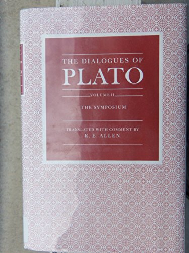 9780300048742: The Dialogues of Plato, Volume 2: The Symposium