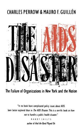 The AIDS Disaster: The Failure of Organizations in New York and the Nation (Yale Fastback Series): ...