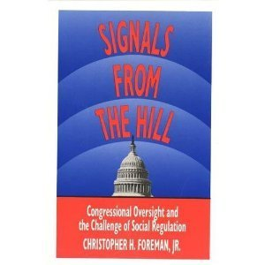 9780300049008: Signals from the Hill: Congressional Oversight and the Challenge of Social Regulation
