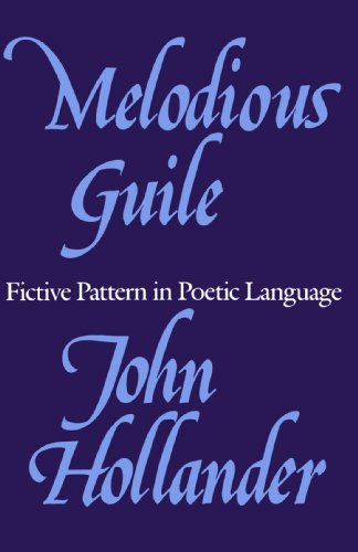 9780300049046: Melodious Guile: Fictive Pattern in Poetic Language