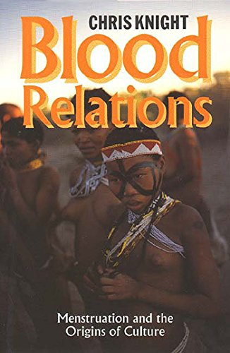 9780300049114: Blood Relations: Menstruation and the Origins of Culture
