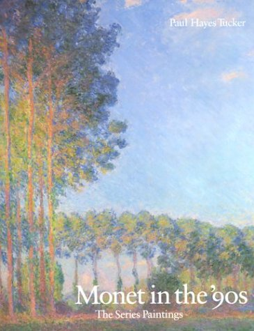 9780300049138: Monet in the 90's: The Series Paintings