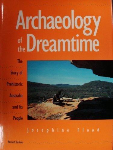 Archaeology of the Dreamtime: Flood, Josephine