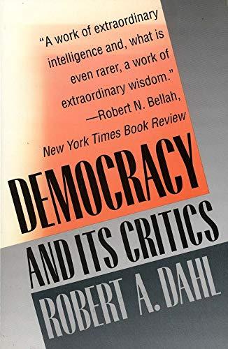 9780300049381: Democracy and Its Critics