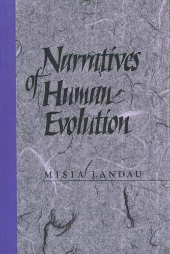 9780300049404: Narratives of Human Evolution