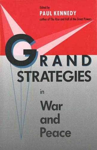 9780300049442: Grand Strategies in War and Peace
