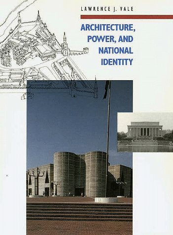 9780300049589: Architecture, Power, and National Identity