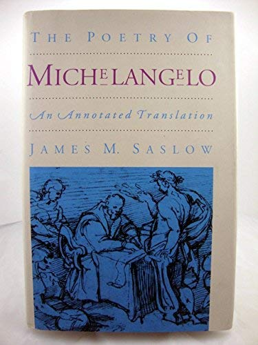 9780300049602: The Poetry of Michelangelo: An Annotated Translation