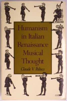 9780300049626: Humanism in Italian Renaissance Musical Thought