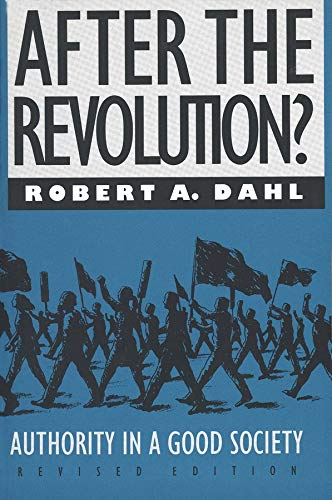 9780300049640: After the Revolution?: Authority in a Good Society, Revised Edition (Yale Fastback Series)