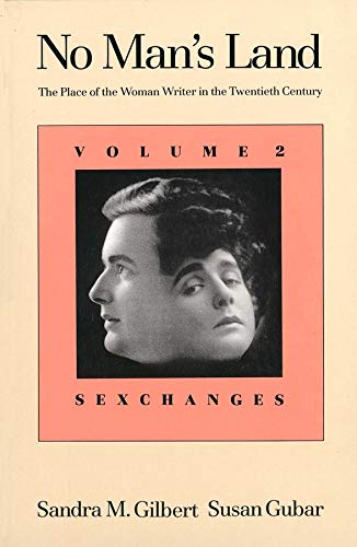9780300050257: No Man's Land: The Place of the Woman Writer in the Twentieth Century, Volume 2: Sexchanges