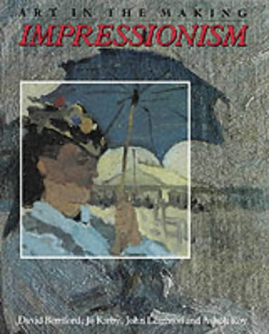 9780300050363: Impressionism: Art in the Making (National Gallery London Publications)