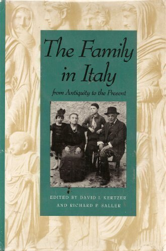 The Family in Italy from Antiquity to: Press, Yale University