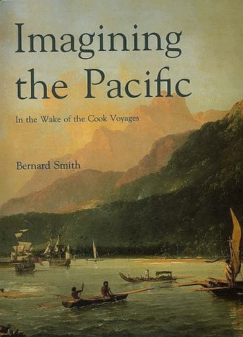 9780300050530: Imagining the Pacific: In the Wake of the Cook Voyages