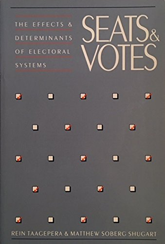 9780300050776: Seats and Votes: The Effects and Determinants of Electoral Systems