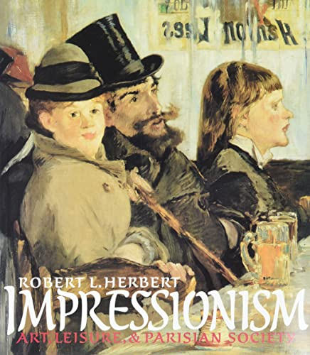 9780300050837: Impressionism: Art, Leisure, and Parisian Society