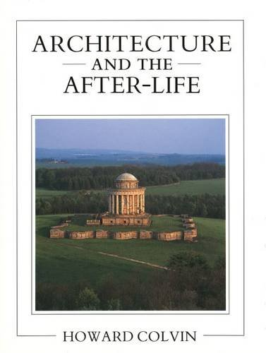 9780300050981: Architecture and the After-Life