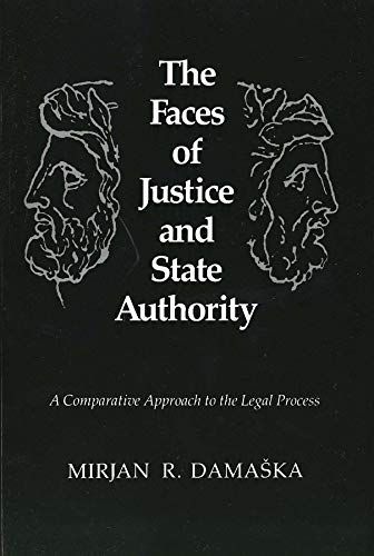 9780300051193: The Faces of Justice and State Authority: A Comparative Approach to the Legal Process
