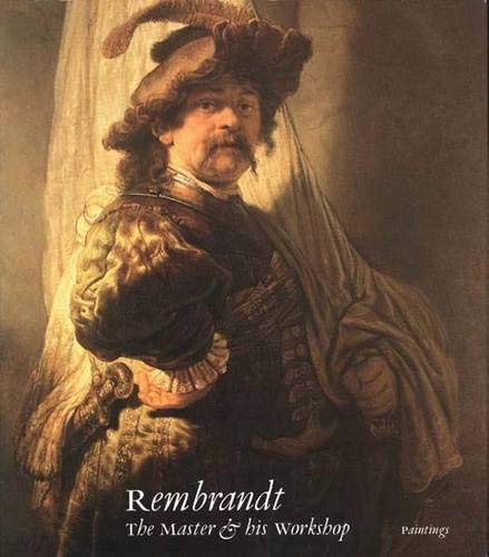 9780300051490: Rembrandt: The Master and His Workshop: Paintings (National Gallery London Publications)