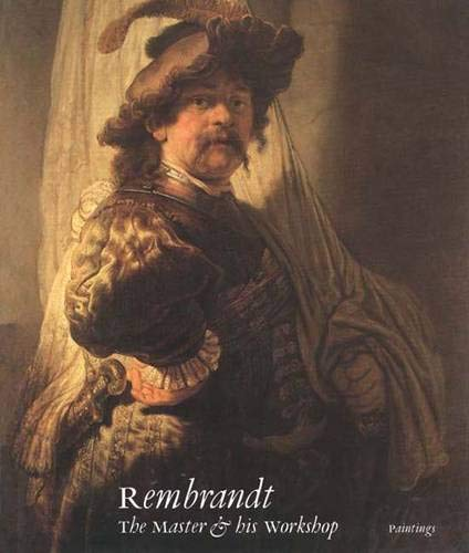 9780300051506: Rembrandt: The Master and His Workshop: Paintings (National Gallery London Publications)
