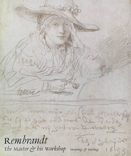 9780300051513: Rembrandt: Drawings and Etchings: The Master and His Workshop (National Gallery of London)