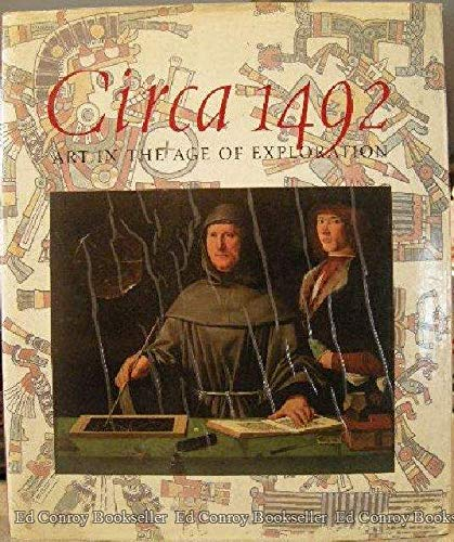 9780300051674: Circa 1492: Art in the Age of Exploration