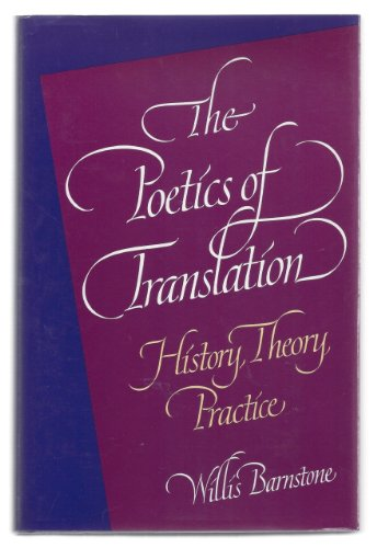 9780300051896: The Poetics of Translation: History, Theory, Practice