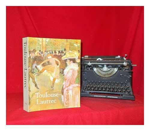 Toulouse-Lautrec: Catalogue (Paperback): Richard Thomson, Etc.