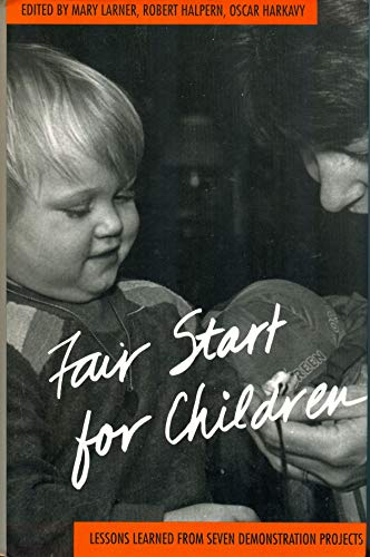 Fair Start for Children: Lessons Learned from Seven Demonstration Projects