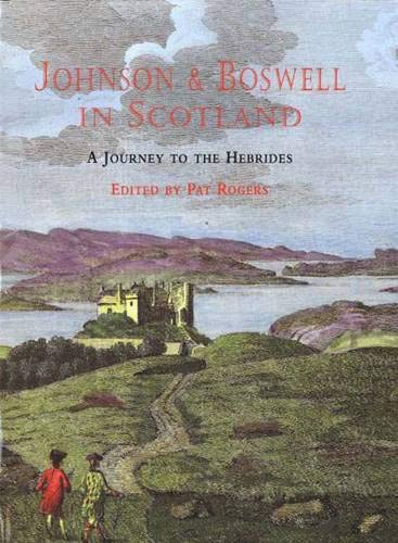 Johnson and Boswell in Scotland : A: Boswell, James; Johnson,